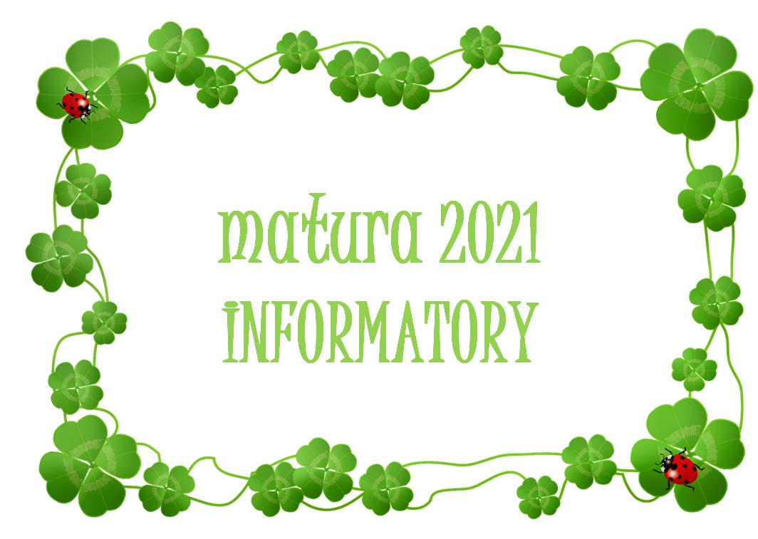 Informatory o egzaminie maturalnym – Aneks 2021